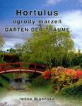 Hortulus Ogrody marzeń piękny ogród ogrody Iwona Bigońska w sklepie internetowym Ukarola.pl