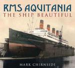 RMS Aquitania: The Ship Magnificent Mark Chirnside w sklepie internetowym Ukarola.pl
