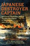 Japanese Destroyer Captain Pearl Harbor, Guadalcanal, Midway The Great Naval Battles as Seen Through Japanese Eyes w sklepie internetowym Ukarola.pl