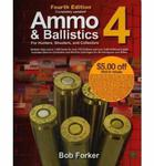 Ammo & Ballistics 4 For Hunters, Shooters, and Collectors: Ballistic Data Out to 1,000 Yards for Over 169 Calibers and Over 2,400 Different Loads w sklepie internetowym Ukarola.pl