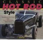 Classic Hot Rod Style Traditional Hot Rod With New Millennium Make-over O'Toole Larry Smith Leroy Tex w sklepie internetowym Ukarola.pl