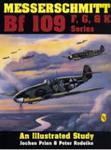 Messerschmitt Bf 109 F/G/K Series An Illustrated Study Prien Jochen Prien/Rodeike w sklepie internetowym Ukarola.pl