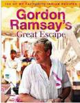 Gordon Ramsay's Great Escape: 100 of My Favourite Indian Recipes w sklepie internetowym Ukarola.pl