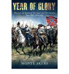 Year of Glory: The Life and Battles of Jeb Stuart and His Cavalry June 1862 - June 1863 w sklepie internetowym Ukarola.pl