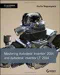 Mastering Autodesk Inventor 2014: Autodesk Official Press w sklepie internetowym Ukarola.pl