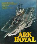 Ark Royal: Pictorial History of the Royal Navy's Last Conventional Aircraft Carrier w sklepie internetowym Ukarola.pl