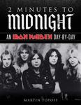 2 Minutes to Midnight: An Iron Maiden Day-by-Day (Day-by-Day Series) w sklepie internetowym Ukarola.pl