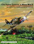 13th Fighter Command in World War II Air Combat over Guadalcanal and the Solomons w sklepie internetowym Ukarola.pl