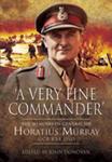 A Very Fine Commander (Hardback) The Memories of General 'Nap' Murray GCB KBE DSO w sklepie internetowym Ukarola.pl