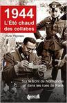 1944, L'Ete Chaud Des Collabos: Du Front de Normandie Aux Rue de Paris w sklepie internetowym Ukarola.pl