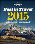Lonely Planet's Best in Travel 2015: The Best Trends, Destinations, Journeys & Experiences for the Year Ahead (Lonely Planet Best in Travel) w sklepie internetowym Ukarola.pl
