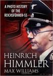 Heinrich Himmler: A Photo History of the Reichsfuhrer-SS w sklepie internetowym Ukarola.pl