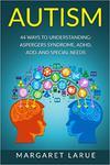 Autism: 44 Ways to Understanding- Aspergers Syndrome, ADHD, ADD, and Special Needs w sklepie internetowym Ukarola.pl