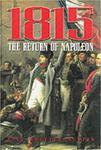 1815: the Return of Napoleon: The Return of Napoleon w sklepie internetowym Ukarola.pl