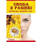 """Broszurka """" Uroda z pasieki. Domowe kosmetyki"""" w sklepie internetowym Pszczelnictwo.com.pl"""