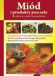 """Książeczka """"Miód i produkty pszczele dla zdrowia, urody i podnie w sklepie internetowym Pszczelnictwo.com.pl"""