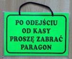 TABLICA INFORMACYJNA - po odejściu od kasy proszę zabrać paragon w sklepie internetowym marikus.pl