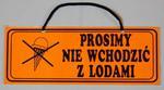"""TABLICA INFORMACYJNA - ''PROSIMY NIE WCHODZIĆ Z LODAMI"""" w sklepie internetowym marikus.pl"""