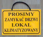 TABLICA INFORMACYJNA - PROSIMY ZAMYKAĆ DRZWI LOKAL KLIMATYZOWANY w sklepie internetowym marikus.pl