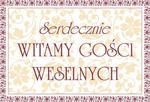 Plakat weselny Serdecznie witamy Gości Weselnych w sklepie internetowym Dorado