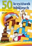 50 krzyżówek biblijnych. Stary Testament - pomoce katechetyczne w sklepie internetowym Księgarnia Dobrego Pasterza
