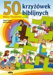50 KRZYŻÓWEK BIBLIJNYCH. Nowy Testament - pomoce katechetyczne w sklepie internetowym Księgarnia Dobrego Pasterza