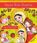 NASZA BOŻA RODZINA Religia dla dzieci trzyletnich w sklepie internetowym Księgarnia Dobrego Pasterza