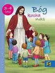 """Podręcznik do religii dla dzieci 3 i 4-letnich- """"Bóg kocha nas"""" w sklepie internetowym Księgarnia Dobrego Pasterza"""
