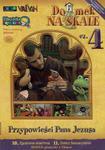 Domek na Skale cz. 4 DVD - filmy religijne dla dzieci w sklepie internetowym Księgarnia Dobrego Pasterza