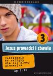 JEZUS PROWADZI I ZBAWIA - podręcznik 3 klasa gimnazjum w sklepie internetowym Księgarnia Dobrego Pasterza