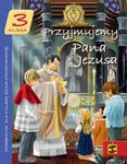 Przyjmujemy Pana Jezusa. Podręcznik do religii dla klasy 3 Święty Stanisław w sklepie internetowym Księgarnia Dobrego Pasterza