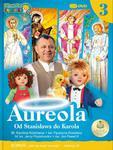Aureola - od Stanisława do Karola cz.3 filmy dla dzieci w sklepie internetowym Księgarnia Dobrego Pasterza