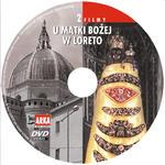 U Matki Bożej w Loreto DVD 2 filmy religijne w sklepie internetowym Księgarnia Dobrego Pasterza