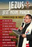 Jezus jest moim Panem Ewangelizacja na Barce w sklepie internetowym Księgarnia Dobrego Pasterza
