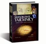 Świadkowie Tajemnicy Śledztwo w sprawie relikwii Chrystusowych w sklepie internetowym Księgarnia Dobrego Pasterza