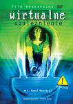 WIRTUALNE UZALEŻNIENIE - film DVD pomoc katechetyczna w sklepie internetowym Księgarnia Dobrego Pasterza