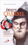 Święty Charbel. Pokorny naśladowca Chrystusa + Koronka w sklepie internetowym Księgarnia Dobrego Pasterza