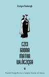 Czcigodna Matka Włóczęga powieść biograficzna o Świętej Teresie od Jezusa w sklepie internetowym Księgarnia Dobrego Pasterza