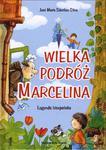 Wielka podróż Marcelina legenda hiszpańska w sklepie internetowym Księgarnia Dobrego Pasterza