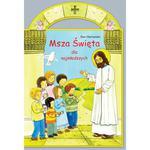 Msza Święta dla najmłodszych - książka z pianką Ewa Skarżyńska w sklepie internetowym Księgarnia Dobrego Pasterza