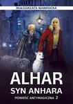 Alhar, syn Anhara. Powieść antymagiczna 2 w sklepie internetowym Księgarnia Dobrego Pasterza