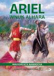 Ariel, wnuk Alhara. Powieść antymagiczna 3 w sklepie internetowym Księgarnia Dobrego Pasterza