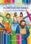 W drodze do nieba Zagadki religijne. Kolorowanka w sklepie internetowym Księgarnia Dobrego Pasterza