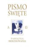 Pismo Święte Starego i Nowego Testamentu Kremowe - Pamiątka Bierzmowania w sklepie internetowym Księgarnia Dobrego Pasterza