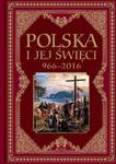 Polska i jej święci 966–2016 w sklepie internetowym Księgarnia Dobrego Pasterza