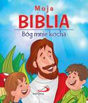 Moja Biblia. Bóg mnie kocha w sklepie internetowym Księgarnia Dobrego Pasterza