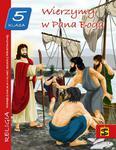 """Podręcznik do nauki religii dla V klasy szkoły podstawowej """"Wierzymy w Pana Boga"""" w sklepie internetowym Księgarnia Dobrego Pasterza"""