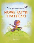 Nowe patyki i patyczki (oprawa twarda) ks. Jan Twardowski w sklepie internetowym Księgarnia Dobrego Pasterza