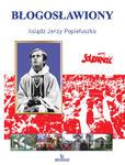 Błogosławiony ksiądz Jerzy Popiełuszko w sklepie internetowym Księgarnia Dobrego Pasterza