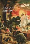 JEZUS ŻYJE! ALLELUJA! Kartki Wielkanocne w sklepie internetowym Księgarnia Dobrego Pasterza